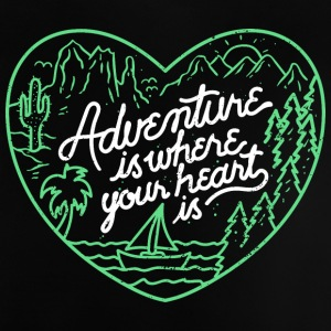 Advanture in your Heart - Baby T-Shirt