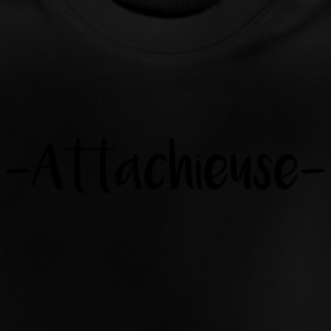 Attachieuse - T-shirt Bébé