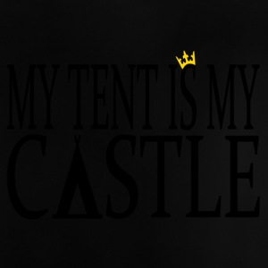 MyTentIsMyCastle - Baby T-Shirt