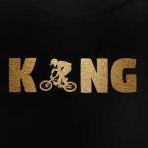 KING BMX! Bikers! Sports! - Baby T-Shirt