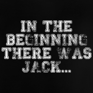 In The Beginning There Was Jack... - T-shirt Bébé