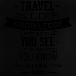 travel like knowledge - Baby T-Shirt