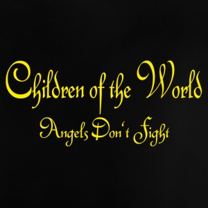 Children of the World - Angels don't fight - Baby T-Shirt