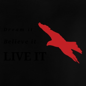 Dream Believe live - Baby T-shirt