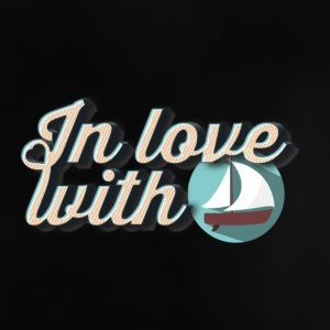 In love with boats - Baby T-Shirt