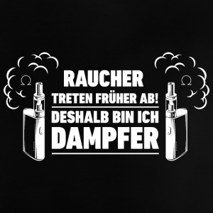 Dampfen! Dampfer! Steam! - Baby T-Shirt