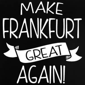 Make Frankfurt great again - Baby T-Shirt