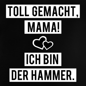 Great made Mama HAMMER - Baby T-Shirt