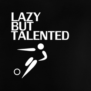Lazy Mais Talented - T-shirt Bébé