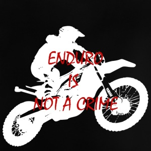 enduro is not a crime 2 - Baby T-Shirt