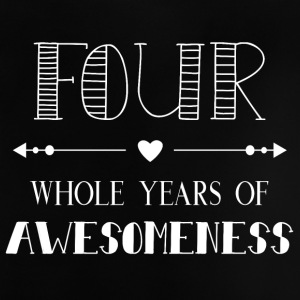 Four whole year of awesomeness - Baby T-Shirt