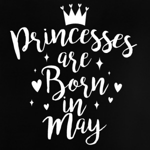 Princesses are born in May - Baby T-Shirt