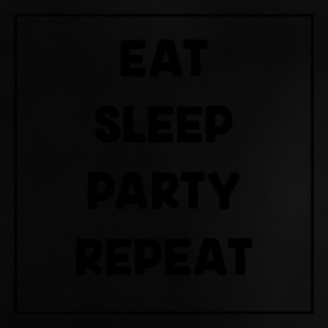 Eat, Sleep, Party, Repeat! - Baby T-Shirt