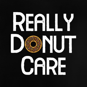 REALLY DONUT CARE - Baby T-Shirt