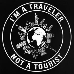 I'm a Traveler, Not a Tourist - Baby T-Shirt