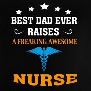 Best Dad Ever Raises Nurse - Baby T-Shirt