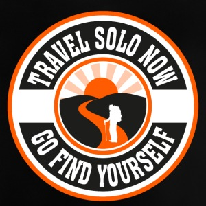Travel Solo Now, Go Find Yourself - Baby T-Shirt