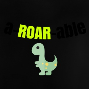 You are aROARable - Baby T-Shirt