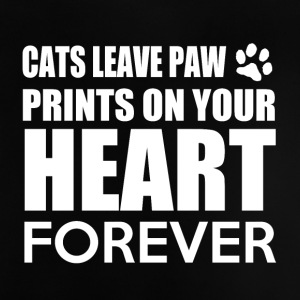 Cats leave paw prints on your heart forever - Baby T-Shirt