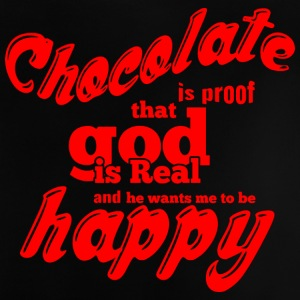 CHOCOLATE is proof red - Baby T-Shirt