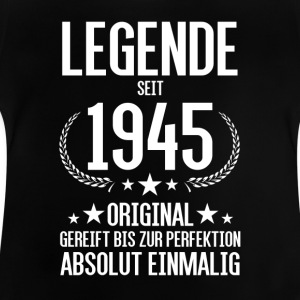 Legende seit 1945 - Baby T-Shirt