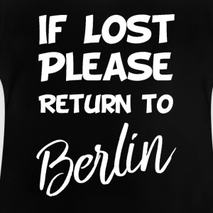If lost - Berlin - Baby T-Shirt