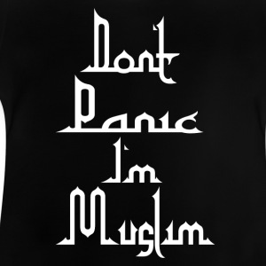Don t Panic in Muslim - T-shirt Bébé