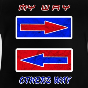 my way mein weg - Baby T-Shirt