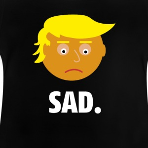 Sad Trump | Fun Shirt | Emotionen des Präsidents - Baby T-Shirt