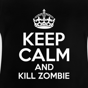 KEEP CALM AND KILL ZOMBIE - Baby-T-skjorte
