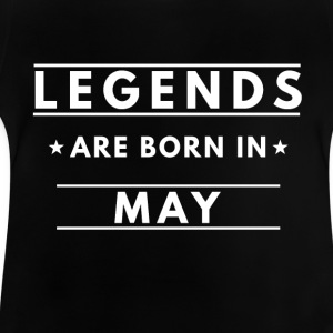 Legends are born in May - Baby T-Shirt