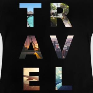 TRAVEL - Baby T-Shirt