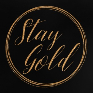 Stay gold - Baby T-Shirt