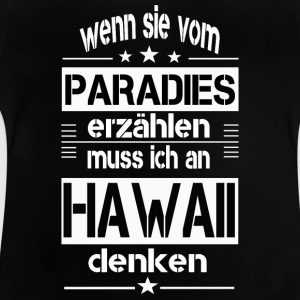 Paradeis HAWAII - Baby T-Shirt