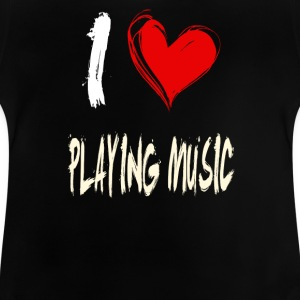 I love making music - Baby T-Shirt