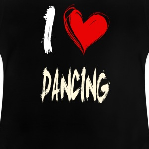 I love dancing - Baby T-Shirt