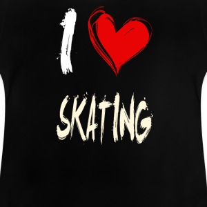 I love skating - Baby T-Shirt