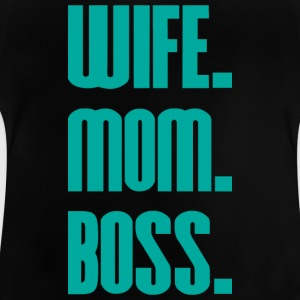 Wife Mom Boss mothers day - mother - Baby T-Shirt
