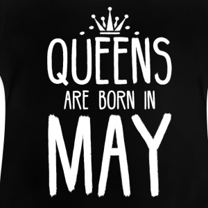 Queens are born in May - Baby T-Shirt