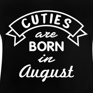 Birthday August Gift - Baby T-Shirt