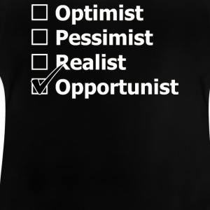 Opportunist - Baby T-Shirt