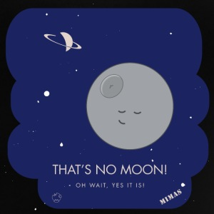 Mima - thats no moon - Baby T-Shirt