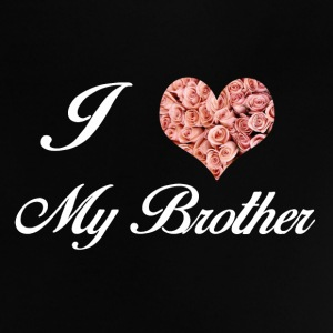 I LOVE MY BROTHER - Baby-T-skjorte