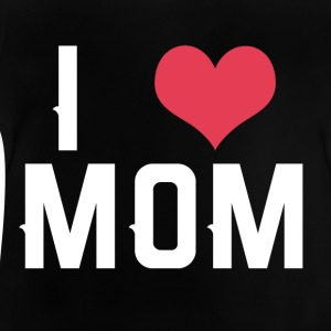 I love Mom - Baby T-Shirt