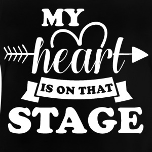 My heart is on stage - Baby T-Shirt
