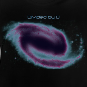 Black holes are where god divided by 0 - Baby T-Shirt