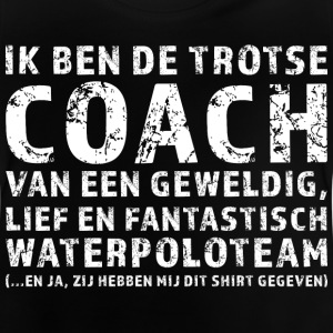 Trotse Coach Waterpoloteam - Baby T-shirt