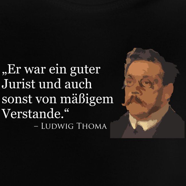 Ludwig Thoma Zitat