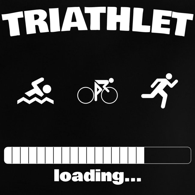 Triathlet loading... Baby Motiv