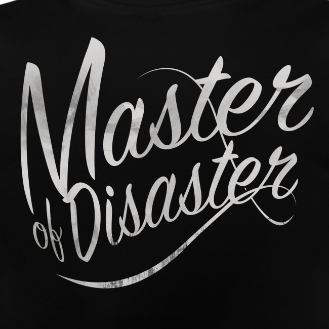 Master of Disaster